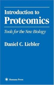 Introduction to Proteomics by Daniel C. Liebler
