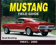 Mustang field guide by Brad Bowling