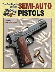 The Gun Digest Book Of Semi-Auto Pistols PDF