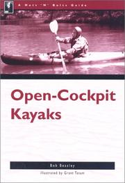 The Nuts 'N' Bolts Guide to Open-Cockpit Kayaks (Nuts 'N' Bolts - Menasha Ridge) PDF