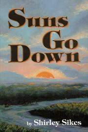 Suns go down by Shirley Sikes