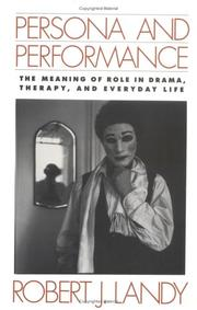 Persona and Performance by Robert J. Landy