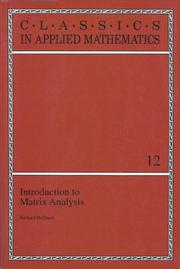 Introduction to matrix analysis by Richard Ernest Bellman