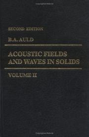 Acoustic fields and waves in solids by Auld, B. A.