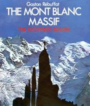 Massif du Mont Blanc by Gaston Rébuffat