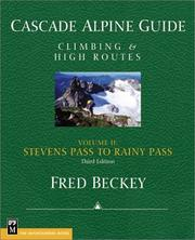 Cascade alpine guide by Fred W. Beckey