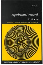 Experimental research in music by Clifford K. Madsen