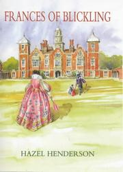 Frances of Blickling by Hazel Henderson