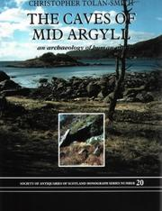 The caves of mid Argyll by Christopher Tolan-Smith