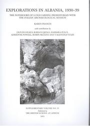 Explorations in Albania, 1930-39 by Luigi Cardini