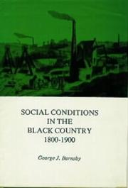 Social conditions in the Black Country, 1800-1900 by Barnsby, George J.