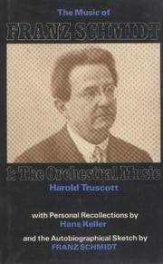The music of Franz Schmidt by Harold Truscott