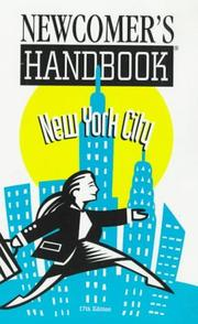 Newcomer's Handbook for New York City by Belden Merims