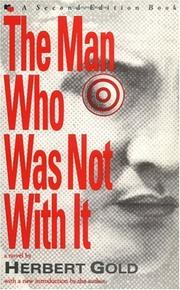 The man who was not with it by Herbert Gold