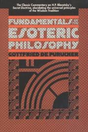 Fundamentals of the esoteric philosophy by G. de Purucker