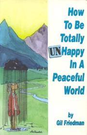 How to Be Totally Unhappy in a Peaceful World PDF