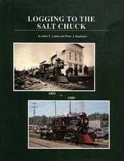 Logging to the Salt Chuck by John T. Labbe