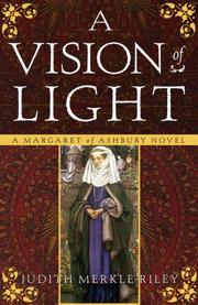 A vision of light by Riley, Judith Merkle