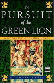 In pursuit of the green lion by Riley, Judith Merkle, Judith Merkle Riley