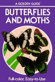 Butterflies and Moths by Mitchell, Robert T. and Herbert S. Zim, Mitchell, Robert T.