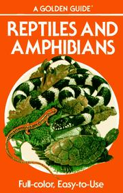 Reptiles and amphibians by Herbert Spencer Zim, Herbert S. Zim