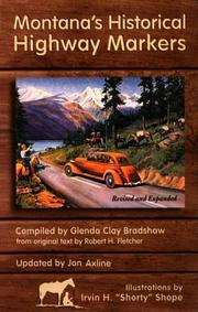 Montana's historical highway markers by Fletcher, Robert H.