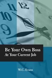 Be Your Own Boss At Your Current Job PDF