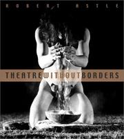 Theatre without borders by Robert Astle