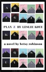 Plan Z by Leslie Kove by Betsy Robinson