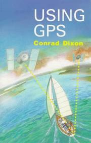 Using GPS by Conrad Dixon