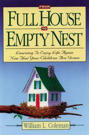 From full house to empty nest by William L. Coleman