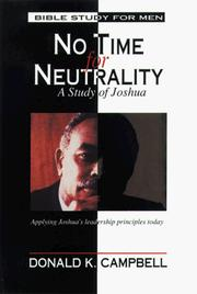No time for neutrality by Donald K. Campbell