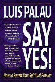 Say yes! by Luis Palau