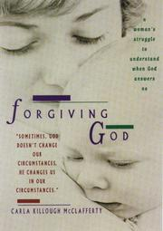 Forgiving God by Carla Killough McClafferty