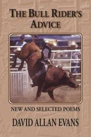 The bull rider's advice by David Allan Evans