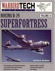 Boeing B-29 Superfortress by Peter M. Bowers