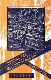 Driving the Milford blacktop by Robert Tremmel