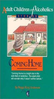 Coming home by Peggy King Anderson