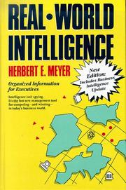 Real-world intelligence by Herbert E. Meyer