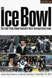 The ice bowl by Ed Gruver
