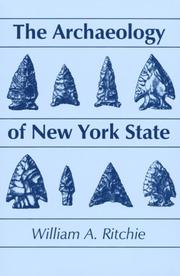The archaeology of New York State by Ritchie, William Augustus