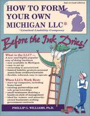 How to Form Your Own Michigan LLC* (*Limited Liability Company) Before the Ink Dries! Second Edition (How to Form a Limited Liability Company) PDF