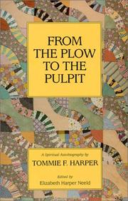 From the plow to the pulpit by Tommie F. Harper