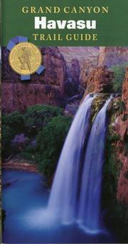 Grand Canyon Trail Guide by Scott Thybony