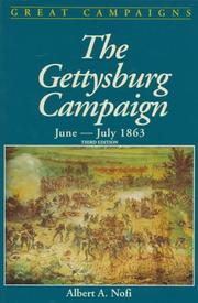 The Gettysburg campaign, June-July 1863 by Albert A. Nofi
