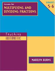 Lessons for multiplying and dividing fractions by Marilyn Burns