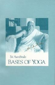 Bases of yoga by Aurobindo Ghose