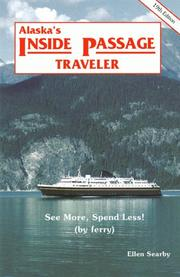Alaska's Inside Passage Traveler by Ellen Searby