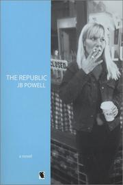 Republic by J. B. Powell