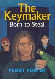 The Keymaker by Penny Porter